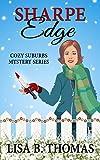 Sharpe Edge (Cozy Suburbs Mystery Series Book 2)