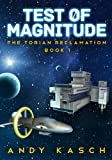 Test of Magnitude (The Torian Reclamation Book 1)