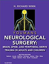 Youmans Neurological Surgery: Brain, Spine, and Peripheral Nerve Trauma in Adults and Children, 1e