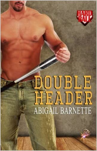 Double Header: Hardball, Book 2 by Abigail Barnette