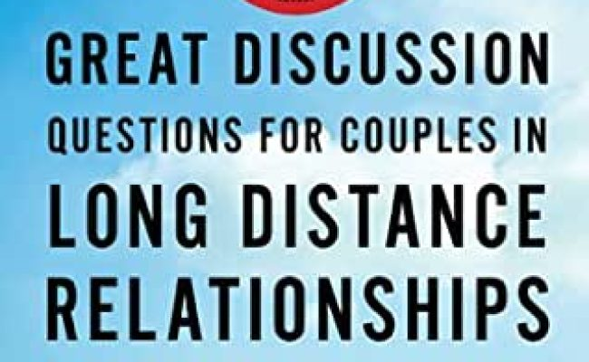 201 Great Discussion Questions For Couples In Long