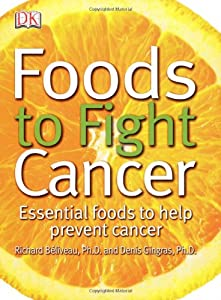 "Cover of ""Foods to Fight Cancer: Essentia..."