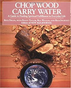 "Cover of ""Chop Wood, Carry Water"""