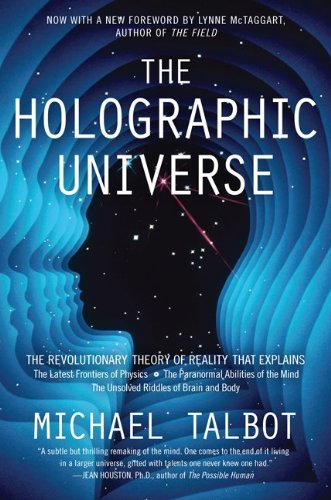 The Holographic Universe: The Revolutionary Theory of Reality: Michael Talbot: 9780062014108: Amazon.com: Books