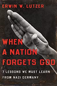 """Cover of """"When a Nation Forgets God: 7 Le..."""
