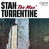 STAN THE MAN TURRENTINE