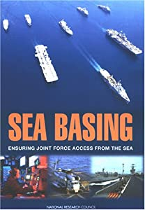 "Cover of ""Sea Basing: Ensuring Joint Forc..."