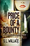 Price of a Bounty (Reliance on Citizens Makes Us Great!)