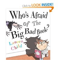 Who's Afraid of the Big Bad Book : Lauren Child