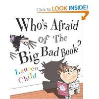 Who's Afraid of the Big Bad Book : Lauren Child