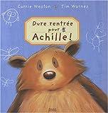 dure rentrée pour Achille !