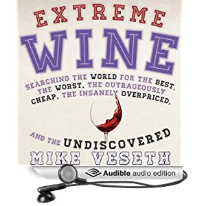 Listen Up! Extreme Wine and Wine Wars Now Available as Audio Books