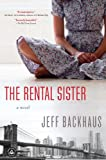 The Rental Sister: A Novel