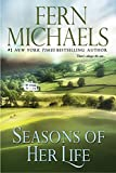 Seasons of Her Life by Fern Michaels