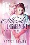 Romance: Altered Engagement - A Contemporary Romance Series (Wild Hearts Series, Romance, Romance Contemporary Book 1)