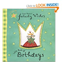 Felicity Wishes Little Book of Birthdays (Emma Thomsons Felicity Wishes)