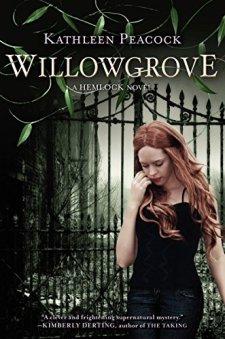 Willowgrove: A Hemlock Novel by Kathleen Peacock| wearewordnerds.com