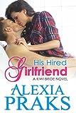 His Hired Girlfriend (Kiwi Bride Series Book 1)