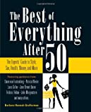 The Best of Everything After 50: The Experts