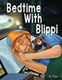 Bedtime With Blippi (English Edition)