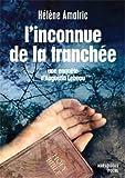 L\'inconnue de la tranchée : Une enquête d\'Augustin Lebeau par Hélène Amalric