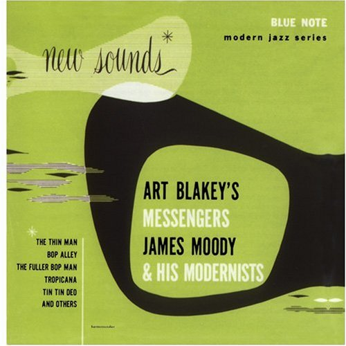 Art Blakey's Messengers and James Moody and His Modernists (1991)