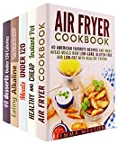 Favorite Healthy Recipes Box Set (5 in 1): Air Fryer, Instant Pot, Slow Cooker Meals and Low Carb Desserts for Clean and Healthy Eating (Special Appliances & Healthy Meals)