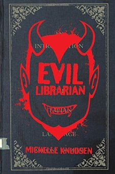 Evil Librarian by Michelle Knudsen| wearewordnerds.com