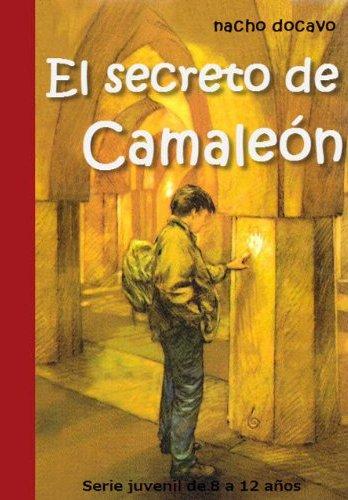 El Secreto de Camaleón de Nacho Docavo