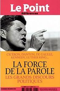 Le Point References La Force De La Parole Les Grands