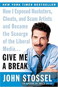 """Cover of """"Give Me a Break: How I Exposed ..."""