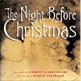 The Night Before Christmas, words by Clement Clarke Moore, with pictures by Raquel Jaramillo