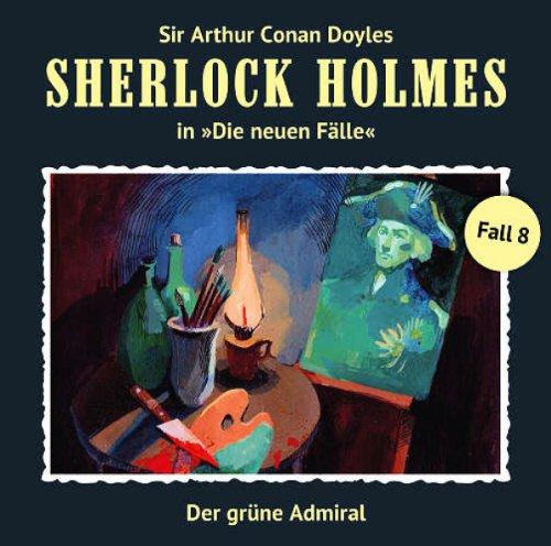 Sherlock Holmes' neue Fälle (8) Der grüne Admiral (Romantruhe Audio)