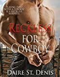 Reckless For Cowboy (Stampede Sizzlers)