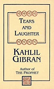 "Cover of ""Tears and Laughter (Kahlil Gibr..."