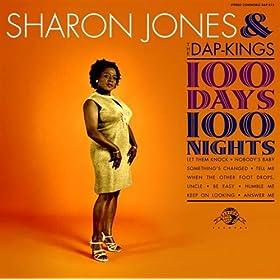Sharon Jones & the Dap Kings 100 Days 100 Nights