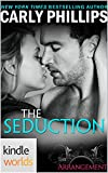 The Arrangement: The Seduction (Kindle Worlds Novella)