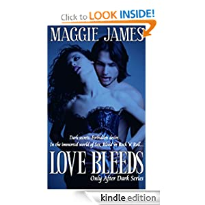 Love Bleeds (Only After Dark Series -Book One)