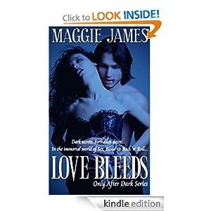 Love Bleeds (Only After Dark Series -Book One)