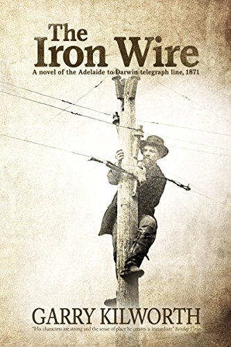 The Iron Wire by Garry Kilworth