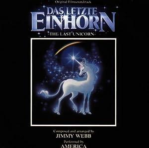 America Jimmy Webb - Das Letzte Einhorn (The Last Unicorn