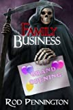 Family Business (The Second Charon Family Adventure)