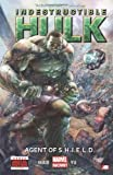 Indestructible Hulk - Volume 1: Agent of S.H.I.E.L.D. (Marvel Now)