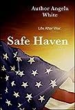 Safe Haven (Life After War Book 3)