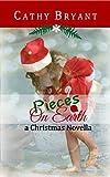 PIECES ON EARTH: a Beach Christmas Novella