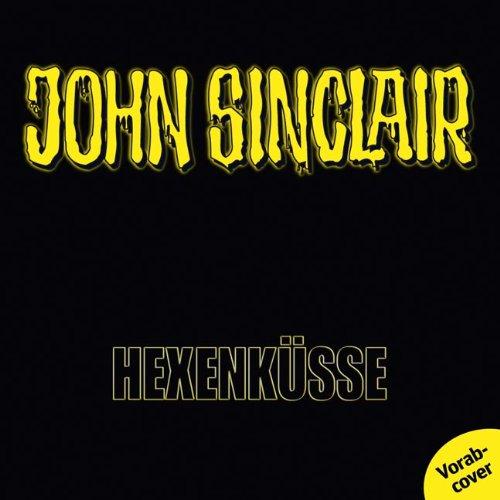 John Sinclair (SE4) Hexenküsse (Lübbe Audio)