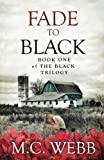 Fade to Black (The Black Trilogy Book 1)