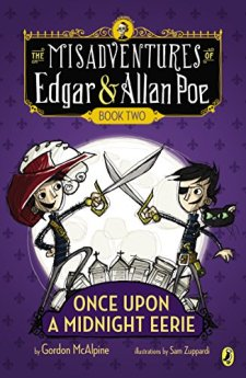 Once Upon a Midnight Eerie: Book #2 (Misadventures of Edgar/Allan) by Gordon McAlpine| wearewordnerds.com