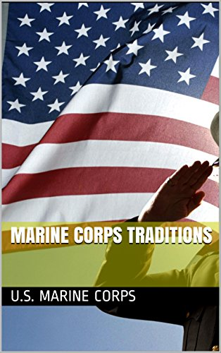 Marine Corps Traditions, learn more about the USMC and military history