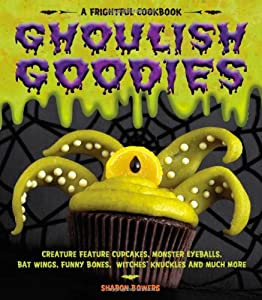 "Cover of ""Ghoulish Goodies: Creature Feat..."